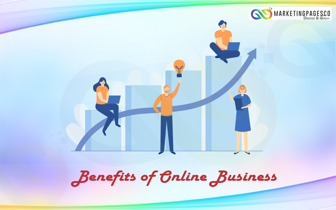Online Business Benefits
